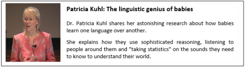 Example of an effective presentation 2_Patricia Kuhl_The linguistic genius of babies